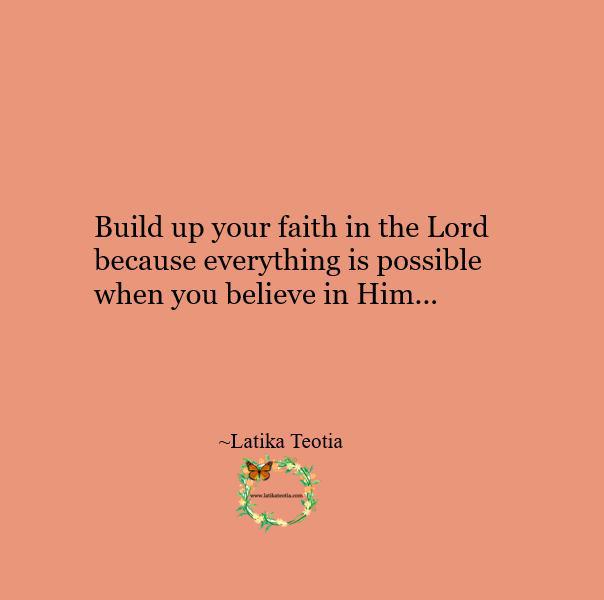 Do not lose faith when life gets tough !!!